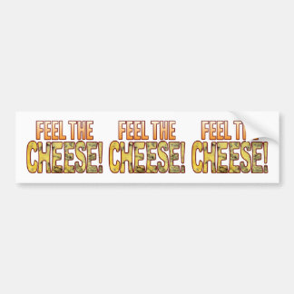Feel The Blue Cheese Bumper Sticker