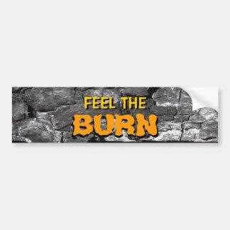 Feel The Burn Bumper Sticker Car Bumper Sticker