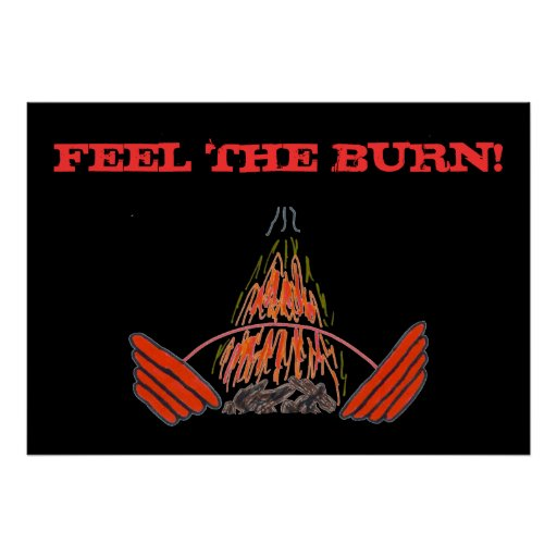 FEEL THE BURN! Weightlifting Exercise Gym Poster