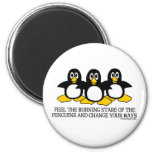 Feel The Burning Stare Of The Penguins 6 Cm Round Magnet