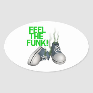 Feel The Funk Oval Sticker