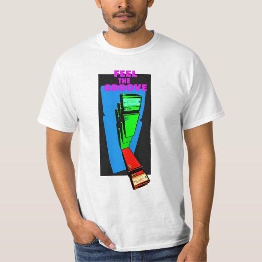 FEEL THE GROOVE bass T-Shirt