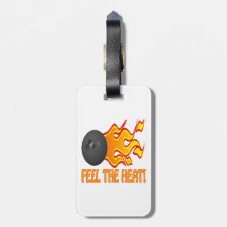 Feel The Heat 1 Luggage Tag