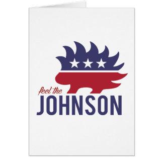 Feel the Johnson - Libertarian Porcupine - -  Greeting Card