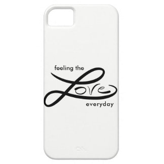 Feel the love everyday phone cover