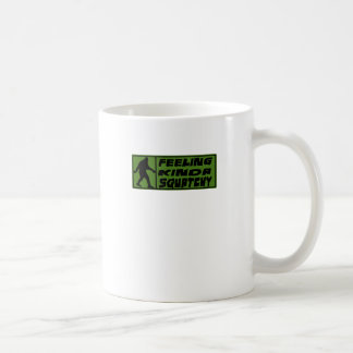 Feelin' Kinda Squatchy Classic White Coffee Mug