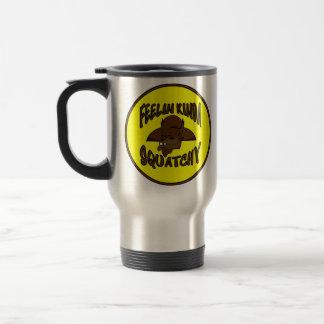 FEELIN KINDA SQUATCHY New Cool Funny Hipster Logo Travel Mug