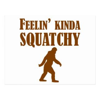 Feelin Kinda Squatchy Post Card