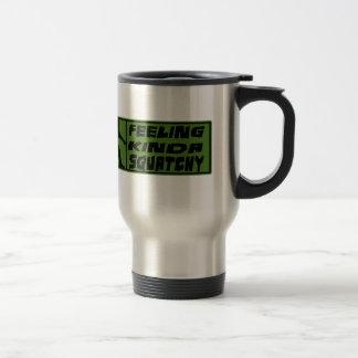 Feelin' Kinda Squatchy Stainless Steel Travel Mug