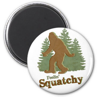 Feelin' Squatchy 6 Cm Round Magnet