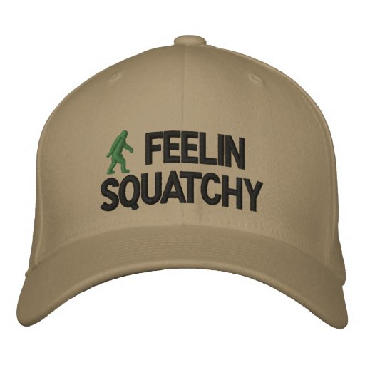 Feelin Squatchy Embroidered Baseball Cap