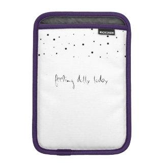 Feeling Dotty - iPad Mini Sleeve