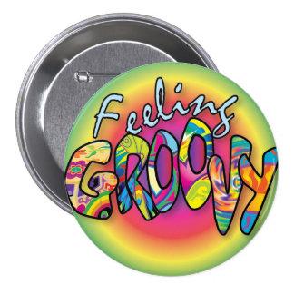 Feeling Groovy 7.5 Cm Round Badge