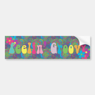Feeling Groovy Bumper Sticker