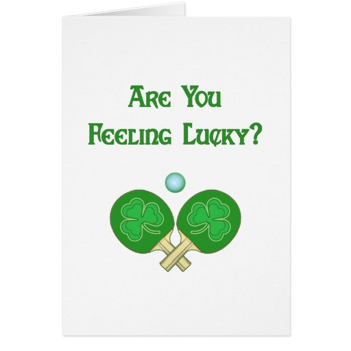 Feeling Lucky Ping Pong Cards