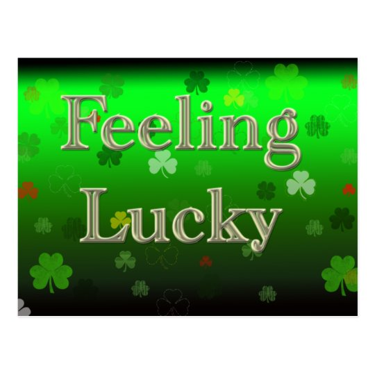 Feeling Lucky Postcard