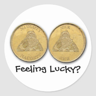 Feeling Lucky Santa Coins Round Stickers