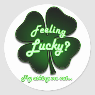 Feeling Lucky Try asking me out Sticker