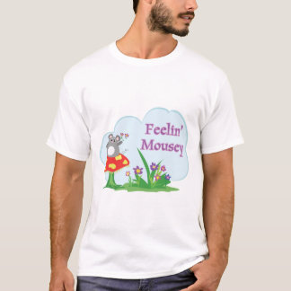 feeling mousey adorable mouse in garden T-Shirt