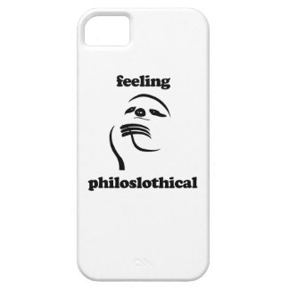 Feeling Philoslothical Case For The iPhone 5