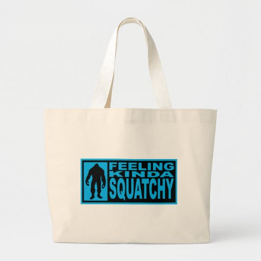 Feeling Squatchy Gear - Finding Bigfoot Canvas Bags