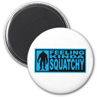 Feeling Squatchy Gear - Finding Bigfoot Refrigerator Magnet