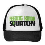 Feeling Squatchy Hat