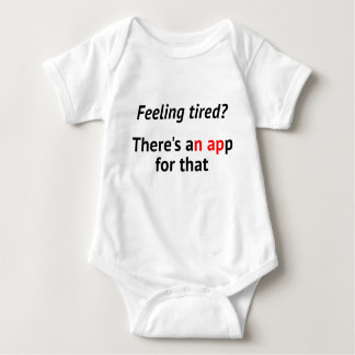 Feeling tired nap app geek humor baby bodysuit