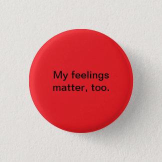 feelings matter 3 cm round badge