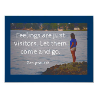 Feelings -- Zen proverb - art print