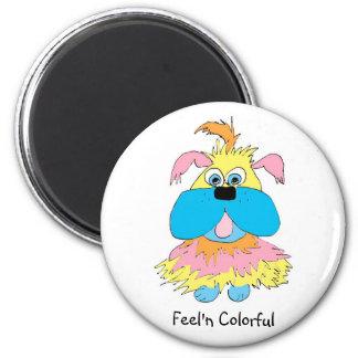 Feel'n Colorful Magnet