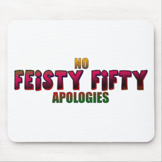 Feisty Fifty 50th Birthday Gifts Mouse Pad