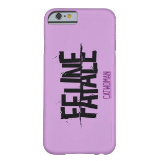 Feline Fatale Barely There iPhone 6 Case