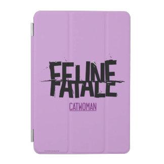Feline Fatale iPad Mini Cover