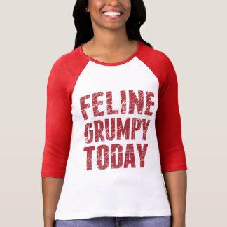 Feline Grumpy Today T-shirts