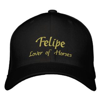 Felipe Name Cap Hat Embroidered Baseball Caps