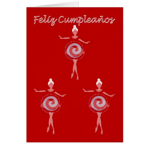 Feliz Cumpleaños Spanish Birthday with ballerina Greeting Card