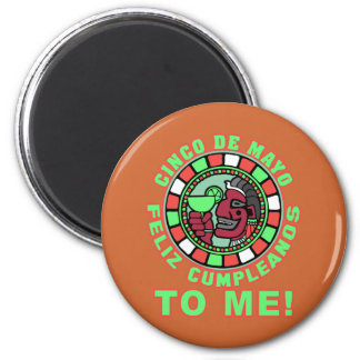 Feliz Cumpleanos to Me! Happy Birthday in Spanish 6 Cm Round Magnet