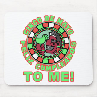 Feliz Cumpleanos to Me! Mouse Pad