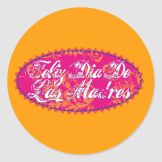 Feliz Dia De Las Madre Round Sticker