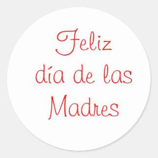 Feliz dia de las Madres Stickers
