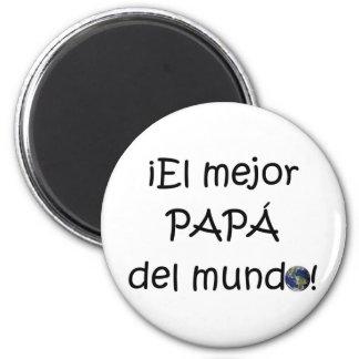 ¡Feliz día del padre - para el mejor! Magnet