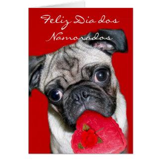 Feliz Dia dos Namorados Valentine's pug dog Greeting Card