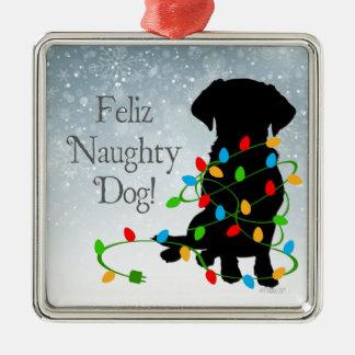 FELIZ NAUGHTY DOG! Ornament