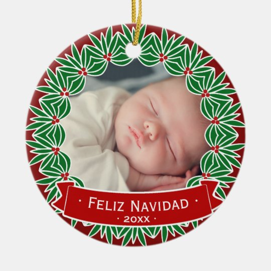 Feliz Navidad Your Own Personalised Holiday Photo Christmas Ornament