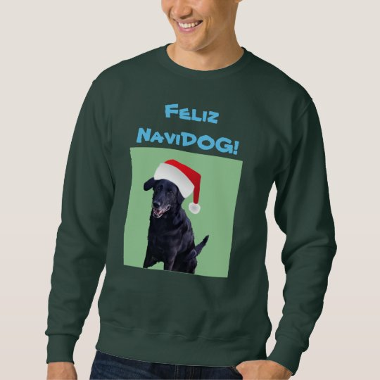 Feliz Navidog Sweatshirt