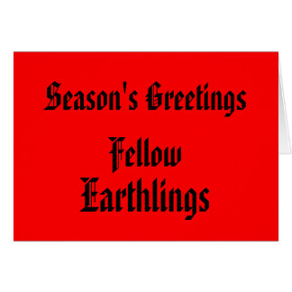 """""""Fellow Earthlings"""" Funny Red/Black Merry Xmas Greeting Card"""