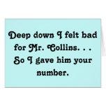 Felt Bad for Mr. Collins Design Greeting Cards
