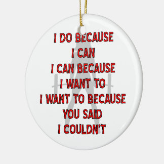 Fem Weightlifting I Do Because You Said Couldn't Christmas Ornament