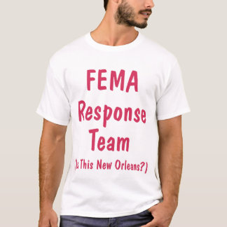 FEMA Response Team, Shirt
